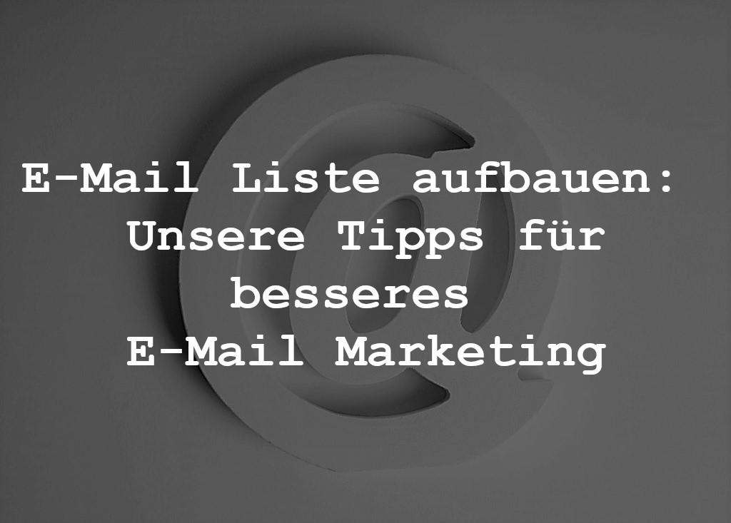 e-mail liste aufbauen